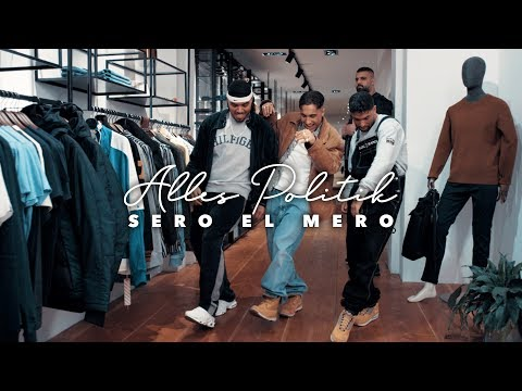 Sero El Mero - Alles Politik (Official Video)