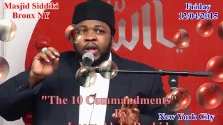 The 10 Commandments Of The Islamic Religion By Imam Abdu Rashid Masjid Siddiki Bronx NY