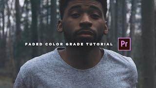 Vintage/Faded Color Grade Tutorial (Adobe Premiere Pro CC)