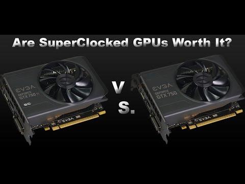 Are SuperClocked GPUs Worth It? Benchmark.