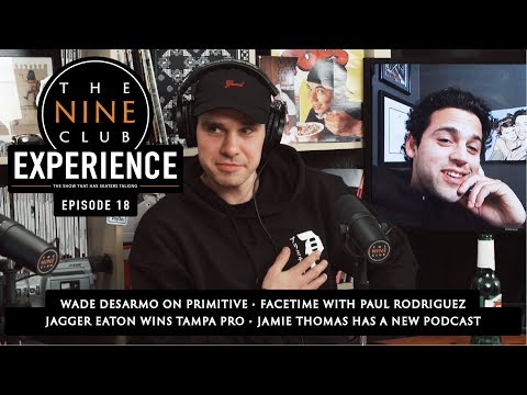 The Nine Club EXPERIENCE | Episode 18 - Wade DesArmo