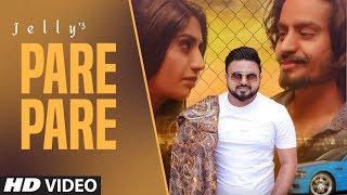 Pare Pare: Jelly (Full Song) Shaivi Singh | Guri Sidhu | Latest Punjabi Songs 2019