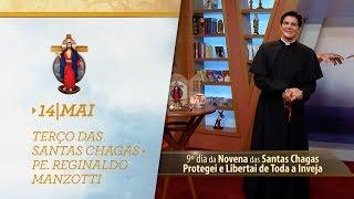Terço das Santas Chagas   Padre Reginaldo Manzotti   14 de Maio de 2019
