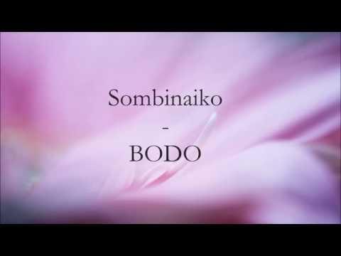 SOMBINAIKO - BODO thumbnail