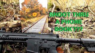 SHOOT THROUGH A PHONE BOOK?