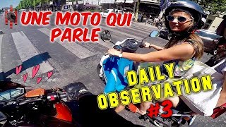 Une Moto Qui Parle - Daily Observation #3