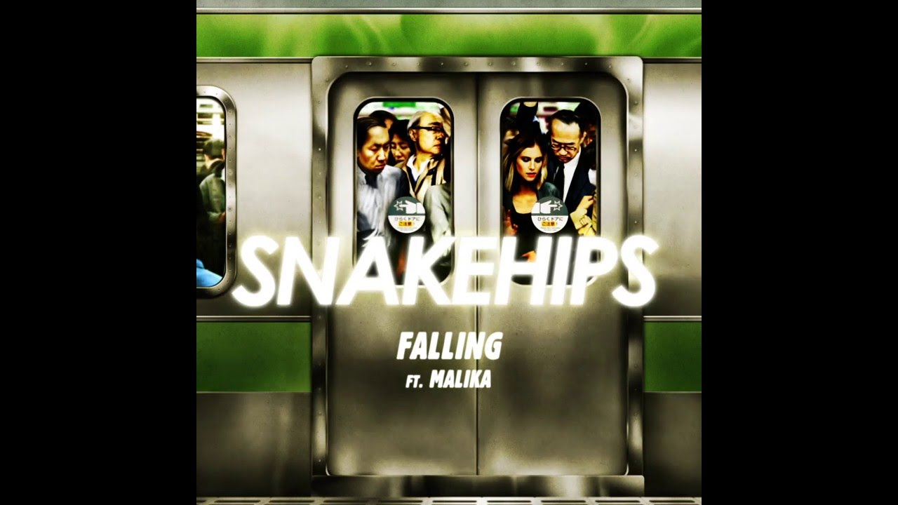 Snakehips - Falling ft. Malika