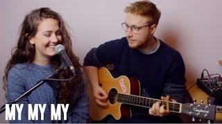 Download Lagu Troye Sivan- My My My (cover) Gratis STAFABAND