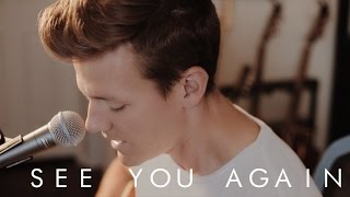 Wiz Khalifa See You Again Tyler Ward Acoustic Cover Ft Charlie Puth Furious 7 Music Video