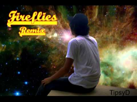 Fireflies (remix) - Tipsy D. video