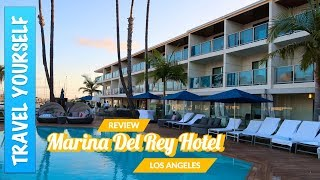 Marina Del Rey Hotel Los Angeles - Review