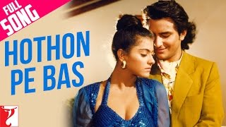 download lagu Hothon Pe Bas - Full Song  Yeh Dillagi gratis
