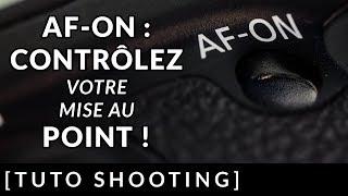 AF-ON : CONTRÔLEZ votre mise au POINT !