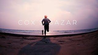 A Taste of Cox's Bazar | CoxsBazar Cinematic Travel Video | Real Mehedi | Xiaomi Mi5 | Nikon D5300