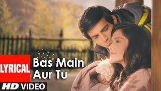 download lagu Bas Main Aur Tu Full Song With  Akaash gratis