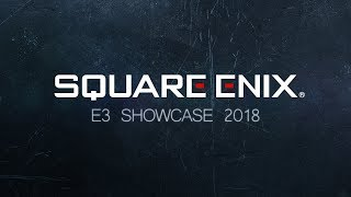 SQUARE ENIX E3 SHOWCASE 2018 - English