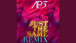 Ap3 Just The Same House Remix