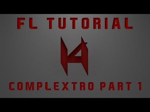 FL Studio Tutorial | How to make a basic Complextro Loop