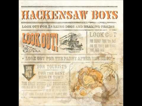 The Hackensaw Boys - Restaurant Girl