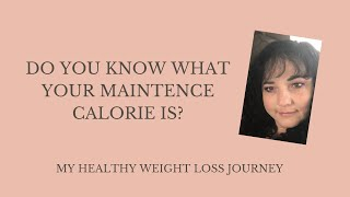 Do you know what your maintenance calorie is?My healthy weight loss journey #pjsthriving #weightloss