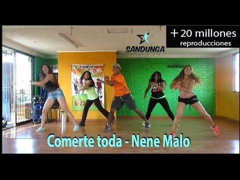Comerte Toda - Nene Malo Coreografia De Sandunga Fitness