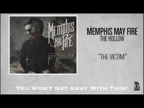 Memphis May Fire - The Victim