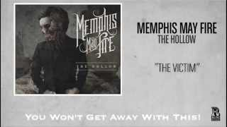Watch Memphis May Fire The Victim video