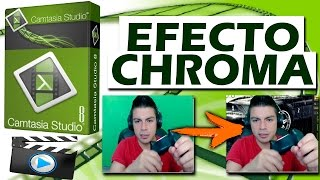 Como hacer el Efecto Chroma (Video sin fondo) en Camtasia Studio | Tutorial | HD