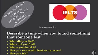 IELTS Cue card Describe a time when you found something that someone lost
