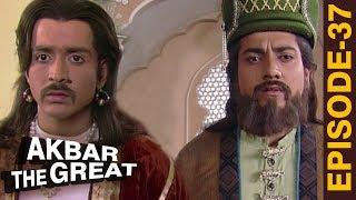 AKBAR THE GREAT - Episode 37 l अकबर और बैरम खान के बीच मतभेद