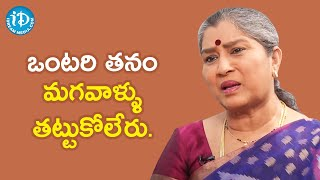 Men can't tolerate loneliness - Annapoorna | Koffee With Yamuna Kishore | iDream Movies