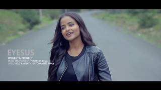 Eyesus -  Rozi Kahsay - AmlekoTube.com