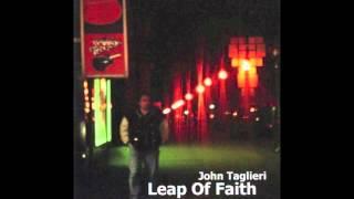 Watch John Taglieri Leap Of Faith video