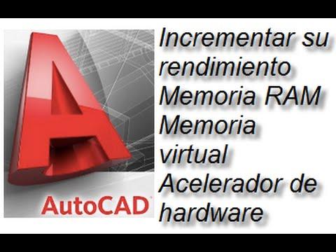Incrementar el rendimiento de AutoCAD