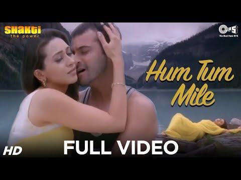 Hum Tum Mile - Shakti | Karisma Kapoor & Sanjay Kapoor | Adnan Sami | Ismail Darbar video