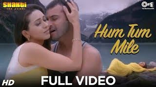 Hum Tum Mile - Shakti | Karisma Kapoor & Sanjay Kapoor | Adnan Sami | Ismail Darbar