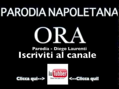 Gigi D'alessio - Ora - Parodia Napoletana - Diego Laurenti Iutubber video