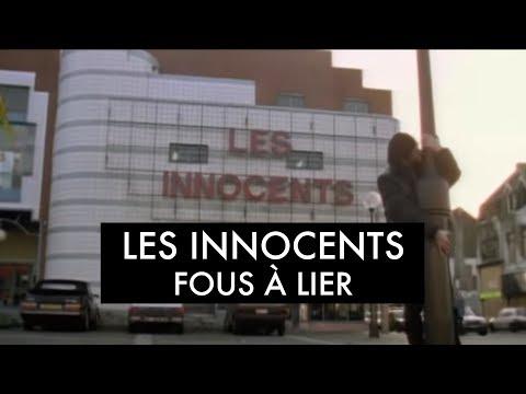 Les Innocents - Fous A Lier