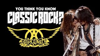 Aerosmith - You Think You Know Classic Rock?