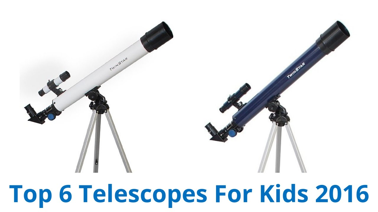 6 Best Telescopes For Kids 2016
