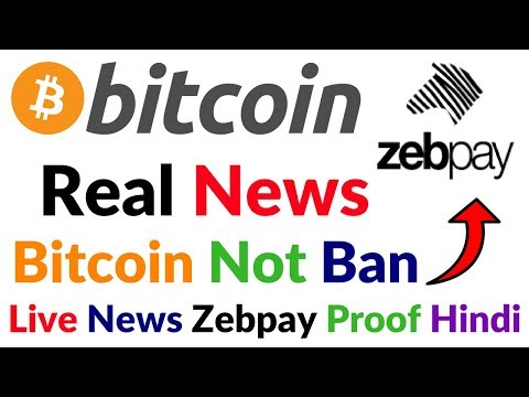 Bitcoin News Update Bitcoin Real News Not Ban in India Zebpay Proof Live News Union budget 2018