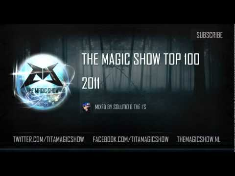 The Magic Show Special (Podcast 65)  The top 100 of 2011