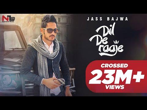 DIL DE RAAJE || JASS BAJWA || DEEP JANDU || OFFICIAL VIDEO 2017 || NEXT LEVEL MU