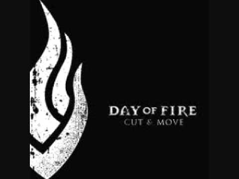 Day Of Fire - Hole In My Hand