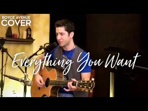 Boyce Avenue - Everything You Want