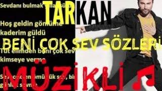 download lagu Tarkan-beni Çok Sev Sözleri 2017müzikli gratis