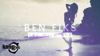 Ben Fiks - The Wild One