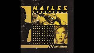 Hailee Steinfeld - Back To Life - ( 1 Hour )