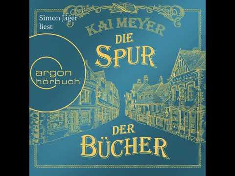 Kai Meyer - Die Spur der Bücher