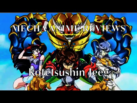 Mecha Anime Reviews: Kotetsushin Jeeg